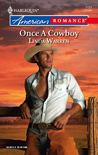9780373751556: Once A Cowboy (Harlequin American Romance Series)