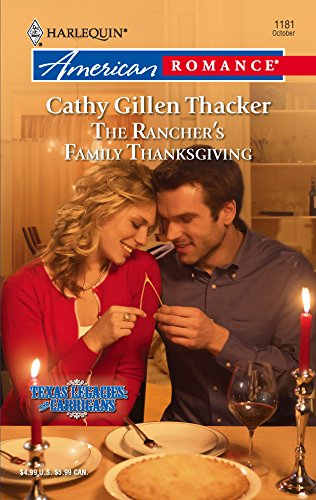 9780373751853: The Rancher's Family Thanksgiving