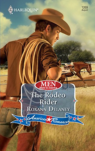 9780373752737: The Rodeo Rider (Harlequin American Romance Series)