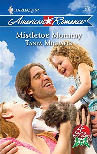 Mistletoe Mommy: Tanya Michaels