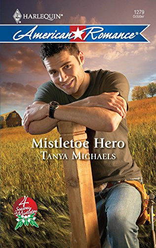 9780373752836: Mistletoe Hero
