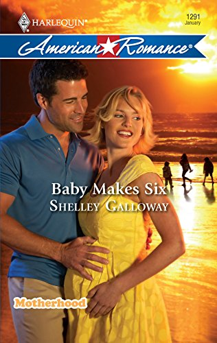 9780373752959: Baby Makes Six