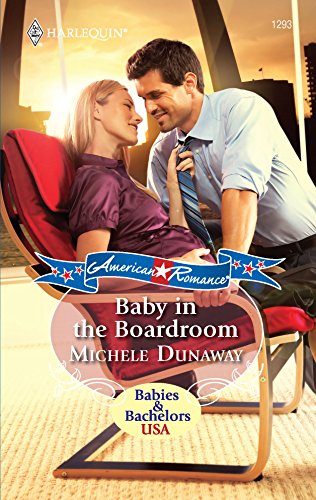 9780373752973: Baby in the Boardroom