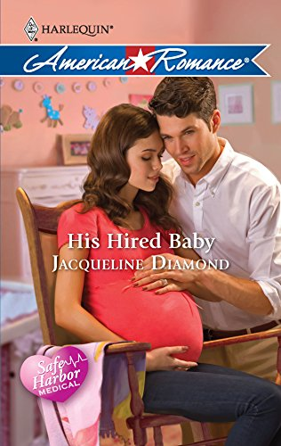 9780373753246: His Hired Baby (Safe Harbor Medical)