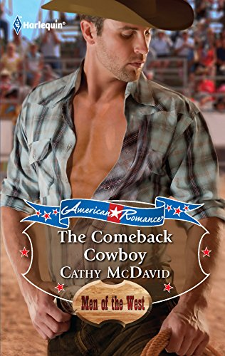 The Comeback Cowboy (0373753497) by McDavid, Cathy