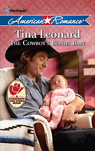 The Cowboy's Bonus Baby (9780373753666) by Tina Leonard