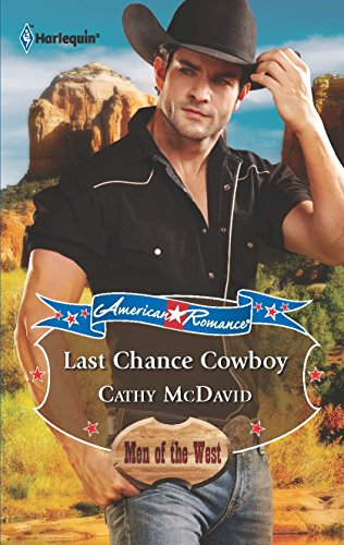 Last Chance Cowboy (0373753691) by Cathy McDavid
