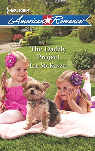 9780373754366: The Daddy Project (Harlequin American Romance)