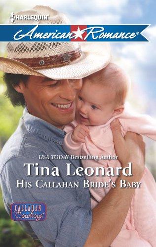 9780373754496: His Callahan Bride's Baby