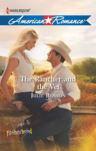 9780373754526: The Rancher and the Vet