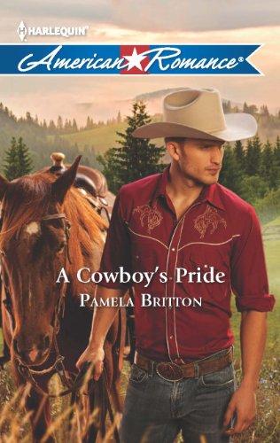 A Cowboy's Pride: Britton, Pamela