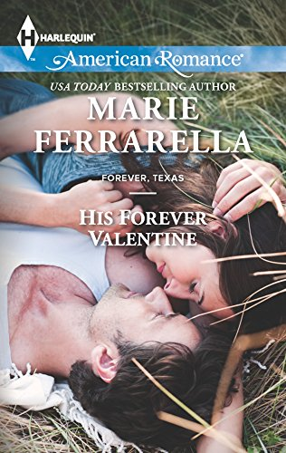 9780373754663: His Forever Valentine (Harlequin American Romance)