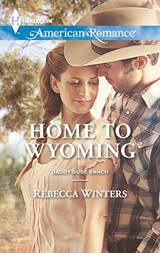 9780373754717: Home to Wyoming (Daddy Dude Ranch)
