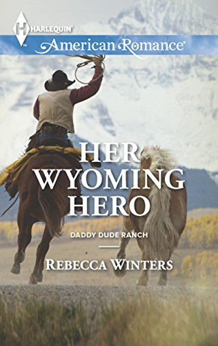 9780373754755: Her Wyoming Hero (Harlequin American Romance)