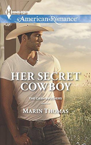 9780373755073: Her Secret Cowboy (The Cash Brothers)