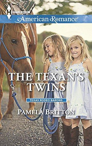 The Texan's Twins (Texas Rodeo Barons): Pamela Britton
