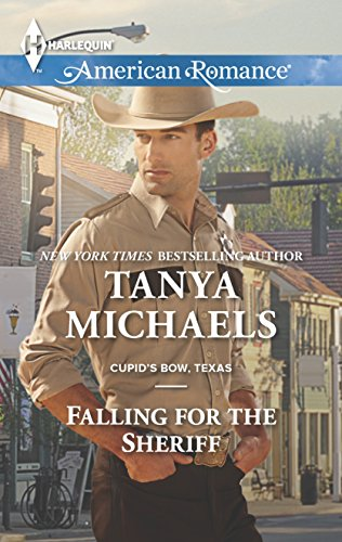9780373755790: Falling for the Sheriff (Cupid's Bow, Texas)