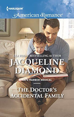The Doctor's Accidental Family (Safe Harbor Medical): Diamond, Jacqueline