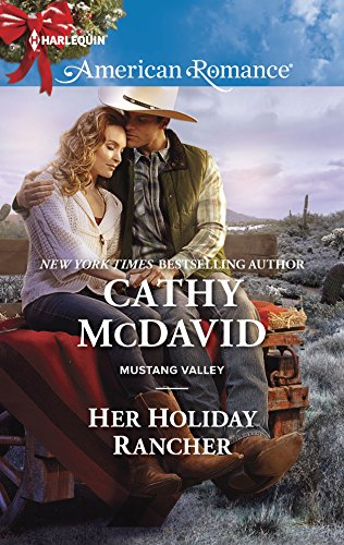 9780373755929: Her Holiday Rancher (Mustang Valley)