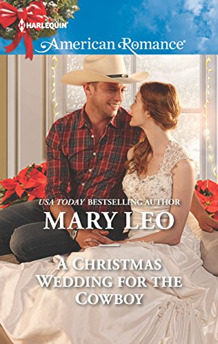 9780373755974: A Christmas Wedding for the Cowboy (Harlequin American Romance)