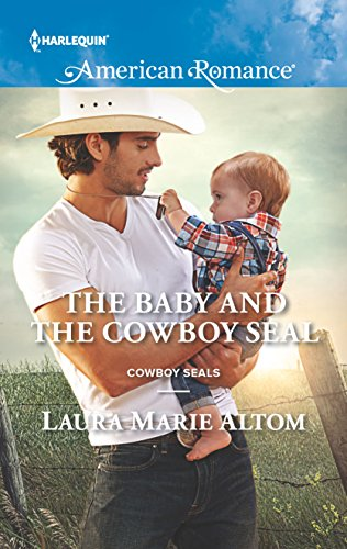 9780373756032: The Baby and the Cowboy SEAL (Cowboy SEALs)