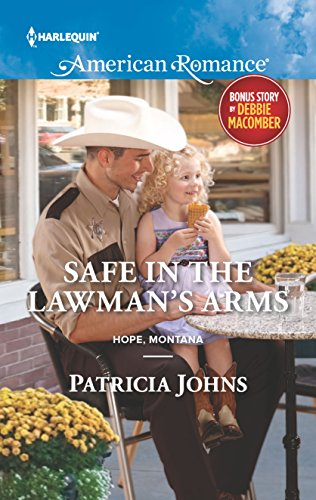 Safe in the Lawman's Arms: An Anthology: Patricia Johns, Debbie