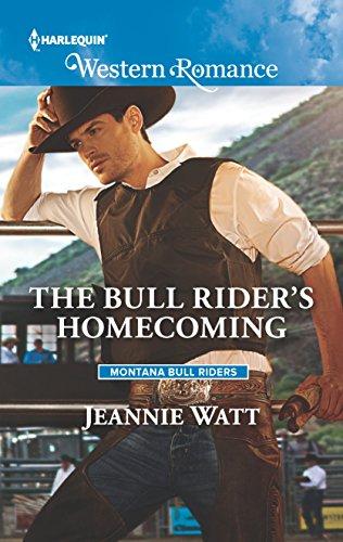 The Bull Rider's Homecoming (Montana Bull Riders): Jeannie Watt