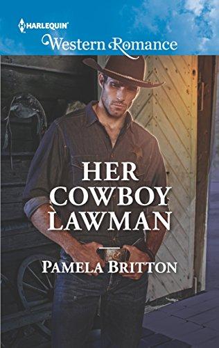 Her Cowboy Lawman (Cowboys in Uniform): Pamela Britton