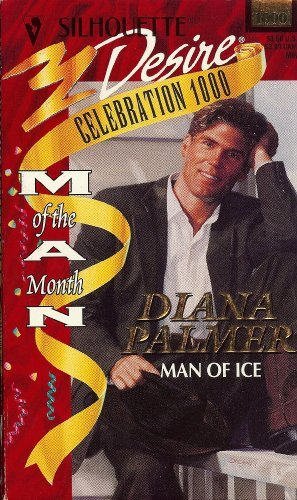 Man Of Ice (Man Of The Month,: Diana Palmer