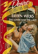The Loner and the Lady: Eileen Wilks