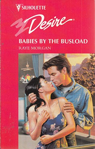 Babies By The Busload (The Baby Shower) (Silhouette Desire #1022): Raye Morgan