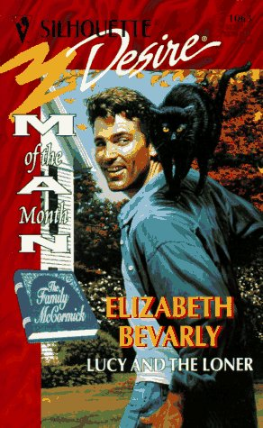 9780373760633: Lucy And The Loner (Man Of The Month/ The Family Mccormick) (Silhouette Desire)