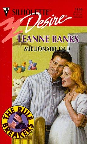 9780373761661: Millionaire Dad (The Rulebreakers) (Silhouette Desire)