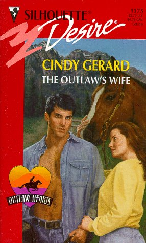 Outlaw'S Wife (Outlaw Hearts) (Silhouette Desire ,: Gerard