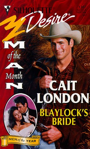 9780373762071: Blaylock'S Bride (Man Of The Month/Anniversary/The Blaylocks) (Silhouette Desire)
