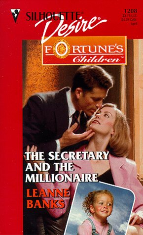 Secretary And The Millionaire (Fortune's Children: The: Leanne Banks