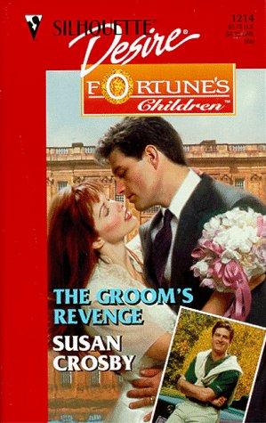 9780373762149: The Groom's Revenge (Fortune's Children: The Brides) (Silhouette Desire, 1214)