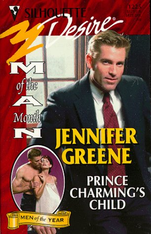 Prince Charming'S Child (Man Of Month/Anniversary Happily Ever After) (Silhouette Desire) (0373762259) by Greene, Jennifer