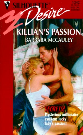 Killian's Passion : Secrets! (Silhouette Desire #1242)