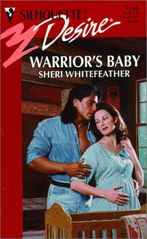 9780373762484: Warrior's Baby (Silhouette Desire, 1248)
