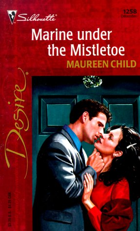 9780373762583: Marine Under The Mistletoe (Bachelor Battalion) (Harlequin Desire)