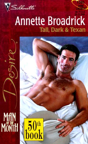Tall, Dark & Texan (Man Of The: Broadrick, Annette