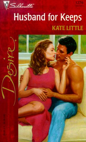 Husband For Keeps (Desire, 1276): Kate Little