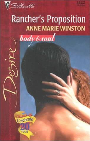 9780373763221: Rancher'S Proposition (Body & Soul) (Desire, 1322)