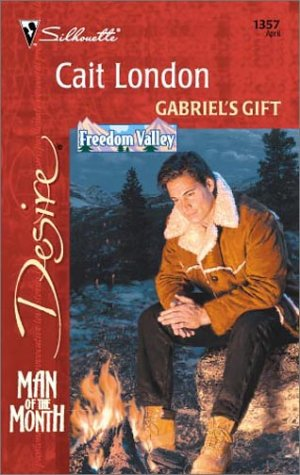9780373763573: Gabriel'S Gift (Freedom Valley/Man Of The Month)
