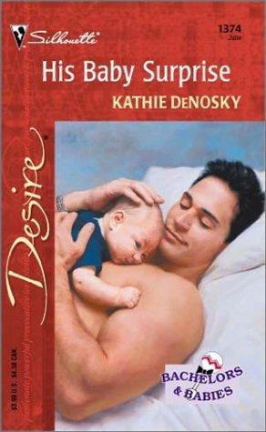 9780373763740: His Baby Surprise (Harlequin Desire)