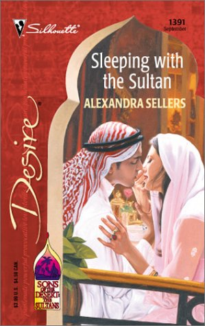 9780373763917: Sleeping With The Sultan (Sons Of The Desert: The Sultans) (Harlequin Desire)