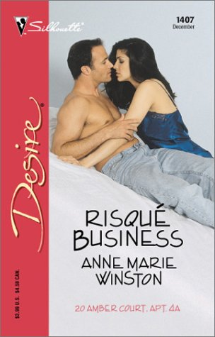 Risque Business (20 Amber Court) (Harlequin Desire) (0373764073) by Anne Marie Winston