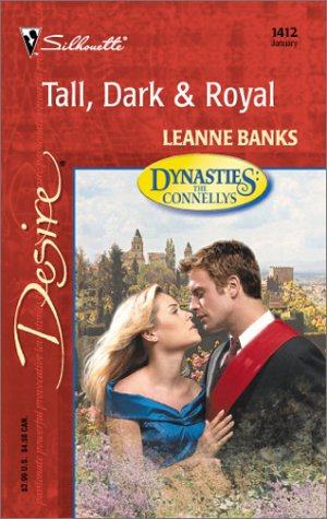 Tall, Dark & Royal (Dynasties: The Connellys): Banks, Leanne