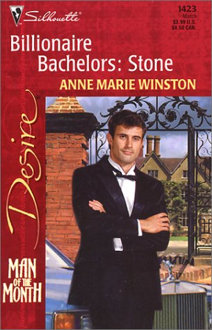 9780373764235: Billionaire Bachelors: Stone (Man of the Month) (Silhouette Desire)